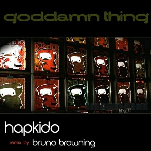 HapKido - A Goddamn Thing [Soulsupplement Records]
