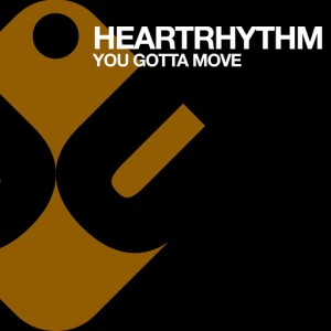 Heartrhythm - U Gotta Move [Undiscovered]