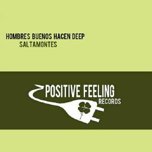 Hombres Buenos Hacen Deep - Saltamontes [Positive Feeling Records]