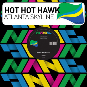 Hot Hot Hawk - Atlanta Skyline [Nang]