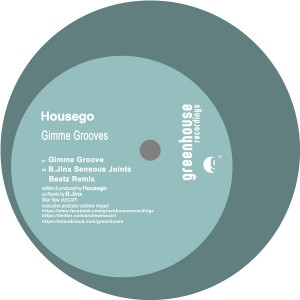 Housego - Gimme Grooves [Greenhouse Recordings]