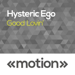 Hysteric Ego - Good Lovin' [motion]