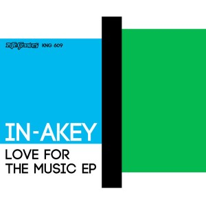In-akey - Love For The Music EP [Nite Grooves]