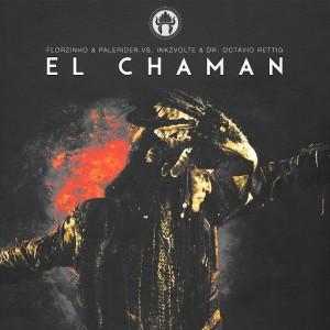 Inkzvolte - EL Chaman [feat. Dr. Octavio Rettig] [groovealicious music]