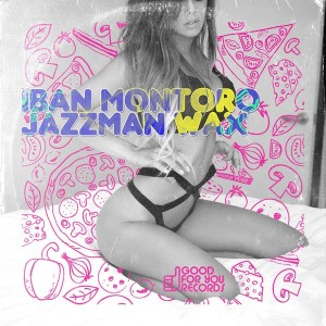 Jazzman Wax & Iban Montoro - Our 2nd EP [Good For You Records]