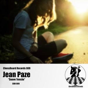 Jean Paze - Suave Tensão [Chess Board Records]