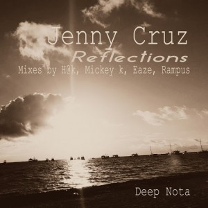 Jenny Cruz - Reflections [Deep Nota]