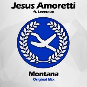 Jesus Amoretti feat. Leveraux - Montana [Alveda Music]
