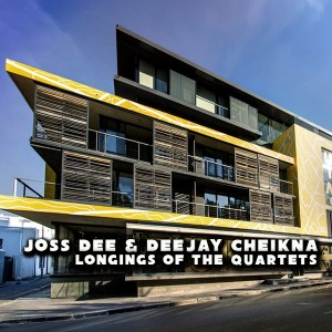 Joss Dee & DeeJay Cheikna - Longings Of The Quartets [Afro Rebel Music]