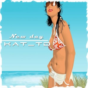 Kat TD - New Day [CD Run]