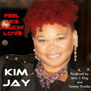 Kim Jay - Feel Like Makin' Love [Kingdom]