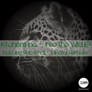 Kitchens Inc - Into The Wild [3am Recordings]