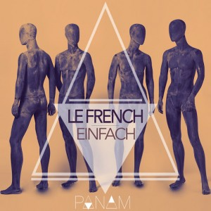 Le French - Einfach [Panam]