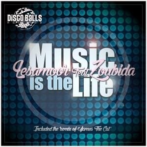 Lesamoor feat. Zoubida - Music Is The Life [Disco Balls Records]