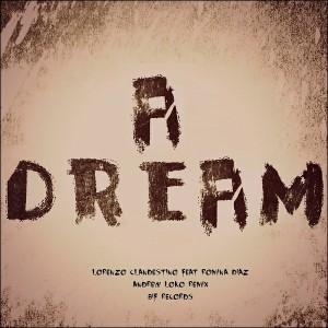 Lorenzo Clandestino - A Dream (Andrew Loko Remix) [Bif Records]