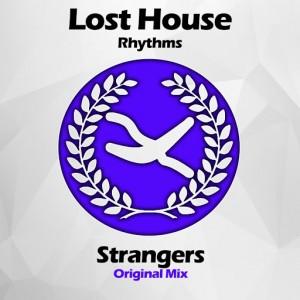 Lost House Rhythms - Strangers [Alveda Music]