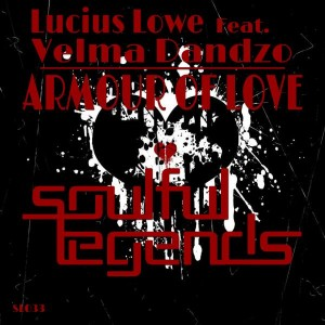 Lucius Lowe feat. Velma Dandzo - Armour of Love [Soulful Legends]