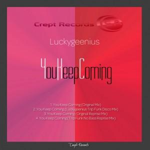 Luckygeenius - You Keep Coming [Crept Records SA]