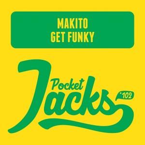 Makito - Get Funky [Pocket Jacks Trax]