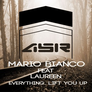 Mario Bianco feat.Laureen - Everything (Lift You Up) [AbicahSoul Recordings]