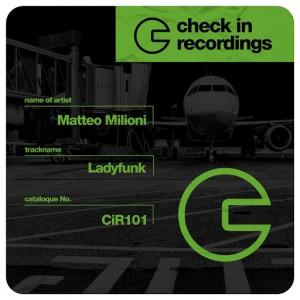 Matteo Milioni - Ladyfunk [Check In Recordings]