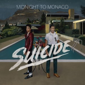 Midnight To Monaco - Suicide (Remixes) [Future Classic]