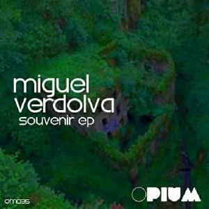 Miguel Verdolva - Souvenir EP [Opium Muzik]