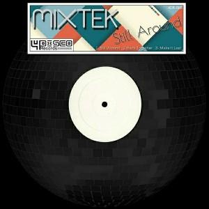 Mixtek - Still Around [4Disco Records]