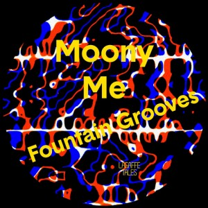 Moony Me - Fountain Grooves [Lagaffe Tales]