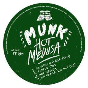 Munk - Hot Medusa [Local Talk]