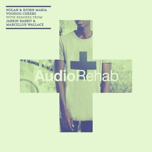 NOLAN & Bjorn Maria - Voodoo Cheeks [Audio Rehab]