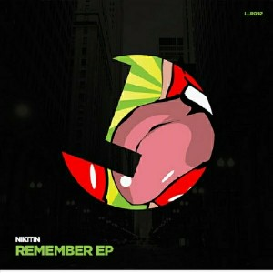 Nikitin - Remember EP [Loulou Records]