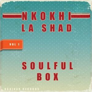 Nkokhi & La Shad - Soulful Box [Baainar Digital]