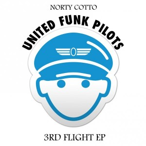 Norty Cotto, United Funk Pilots - 3rd Flight EP [Henry Street Music]