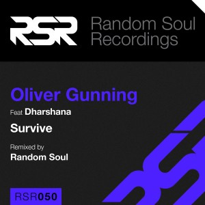 Oliver Gunning feat. Dharshana - Survive [Random Soul Recordings]