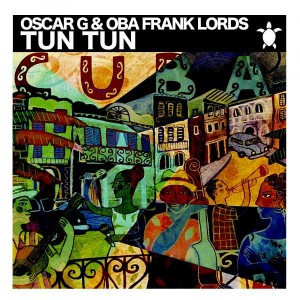 Oscar G - Tun Tun [Vida Records]