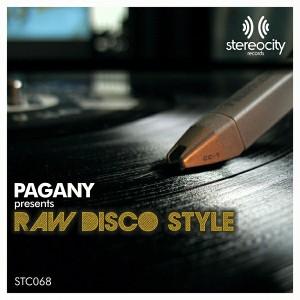 Pagany - Raw Disco Style [Stereocity]