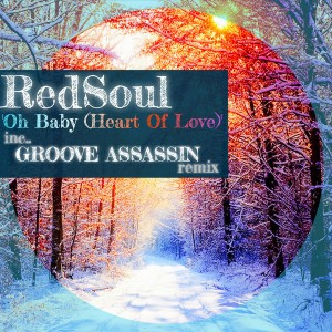 RedSoul - Oh Baby (Heart Of Love) [Playmore]