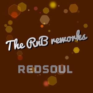 RedSoul - RnB Reworks EP [Playmore]