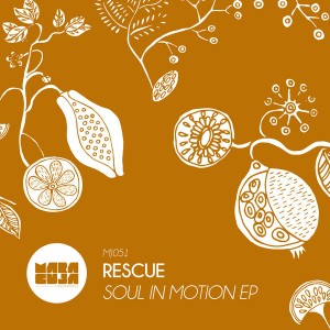 Rescue - Soul In Motion [Maracuja]
