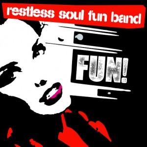Restless Soul Band - Fun! [BBE]