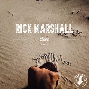 Rick Marshall - Clare [Kinky Trax]