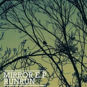 Runrun - Mirror EP [Love International]