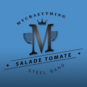Salade Tomate - Steel Band [Mycrazything Records]