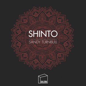 Sandy Turnbull - Shinto [Galleria]