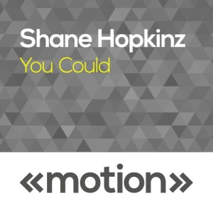 Shane Hopkinz - You Could [motion]