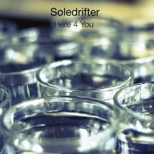 Soledrifter - Here 4 You [Amenti Music]