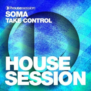 Soma (USA) - Take Control [Housesession Records]
