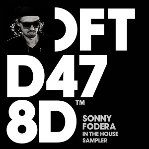 Sonny Fodera - Sonny Fodera In The House Sampler [Defected]