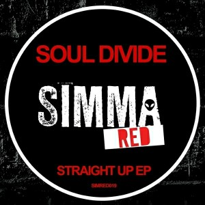 Soul Divide - Straight Up EP [Simma Red]